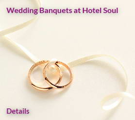 Wedding banquets at hotel soul